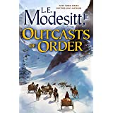 Outcasts of Order (Saga of Recluce Book 20)