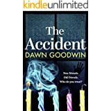 The Accident: a gripping, edge-of-your-seat thriller