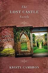 The Lost Castle Novels: The Lost Castle, Castle on the Rise, The Painted Castle (A Lost Castle Novel) Kindle Edition