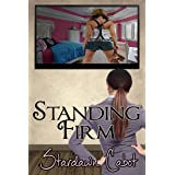 Standing Firm (Morgan and Dakota Book 1)