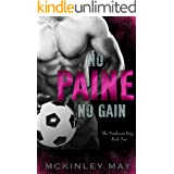 No Paine No Gain: A College Sports Romance (The Treehouse Boys Book 2)