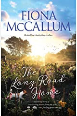 The Long Road Home (The Ballarat Series) Kindle Edition