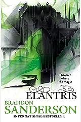 Elantris: 10th Anniversary Edition Kindle Edition