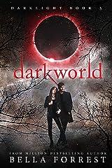 Darklight 3: Darkworld Kindle Edition