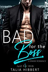 Bad for the Boss: A BWAM Office Romance (Just For Him Book 1) Kindle Edition