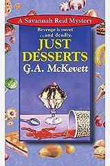 Just Desserts (A Savannah Reid Mystery Book 1) Kindle Edition