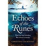 Echoes of the Runes: A sweeping, epic tale of forbidden love