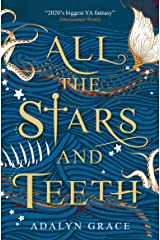 All the Stars and Teeth Kindle Edition