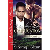 Undercover Complication [Cade Creek 23] (The Stormy Glenn ManLove Collection)