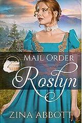 Mail Order Roslyn (Widows, Brides & Secret Babies Book 9) Kindle Edition