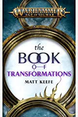 The Book Of Transformations (Warhammer Age of Sigmar) Kindle Edition
