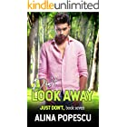 Don't Look Away (Just Don't Book 7)