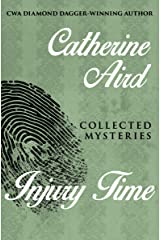 Injury Time: Collected Mysteries (The Calleshire Chronicles Book 16) Kindle Edition