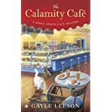 The Calamity Café (A Down South Café Mystery Book 1)