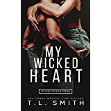 My Wicked Heart (Wicked Poison Book 2)
