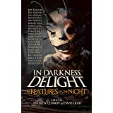 In Darkness, Delight: Creatures of the Night (English Edition)