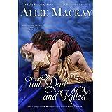 Tall, Dark, and Kilted (The Ravenscraig Legacy Book 3)