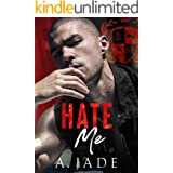 Hate Me : A Dark Bully Romance
