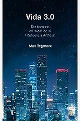 Vida 3.0 (Spanish Edition) Kindle Edition