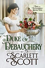 Duke of Debauchery (Sins and Scoundrels Book 5) Kindle Edition