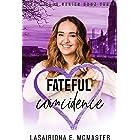 Fateful Coincidence (The Lisa Millar Series Book 3)