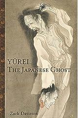 Yurei: The Japanese Ghost ペーパーバック