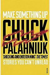 Make Something Up Kindle Edition