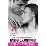 Forever with You: A Wait for You Novel (Stay with Me Book 5)