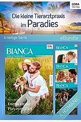 Die kleine Tierarztpraxis im Paradies (4-teilige Serie) (eBundle) (German Edition) Kindle Edition