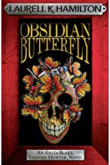 Obsidian Butterfly (Anita Blake Vampire Hunter Book 9) Kindle Edition