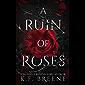 A Ruin of Roses (Deliciously Dark Fairytales Book 1) (Englis…