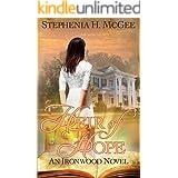 Heir of Hope: A Christian Time Split Novel (Ironwood Plantation Family Saga Book 2)