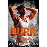 Burn For Me (The North Shore Crew Book 5)