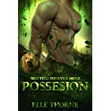 Possession: Shifters Forever More (Shifters Forever Worlds Book 39)