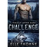 Challenge: Finally After Dark (Shifters Forever Worlds Book 44)