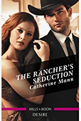 The Rancher's Seduction (Alaskan Oil Barons Book 6) Kindle Edition