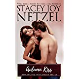 Autumn Kiss (Romancing Wisconsin Book 6)