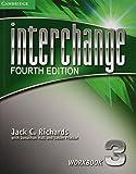 Interchange Level 3 Workbook. 4th ed. (Interchange Fourth Edition)