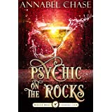 Psychic on the Rocks: A Paranormal Women's Fiction Novel (Midlife Magic Cocktail Club Book 4)