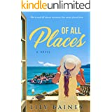 Of All Places: A Contemporary Romance Novel (Of All Hearts Series)