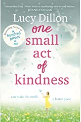 One Small Act of Kindness Kindle Edition