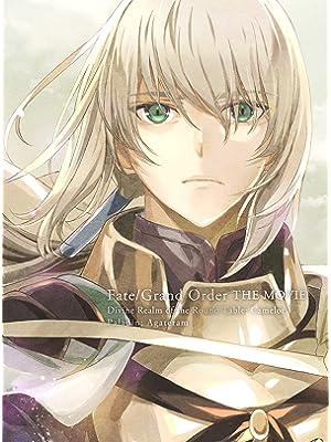 劇場版 Fate/Grand Order -神聖円卓領域キャメロット- 後編 Paladin; Agateram(完全生…