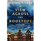 A View Across the Rooftops: An epic, heart-wrenching and gripping World War Two historical novel (English Edition)