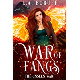 War of Fangs (The Unseen Book 1)
