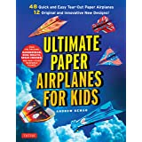 Ultimate Paper Airplanes for Kids: The Best Guide to Paper Airplanes!: Includes Instruction Book with 12 Innovative Designs &