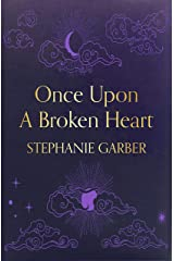 Once Upon A Broken Heart Kindle Edition