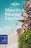 Lonely Planet Mauritius, Reunion & Seychelles (Multi Country…