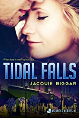Tidal Falls: Wounded Hearts- Book 1 Kindle Edition