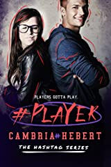 #Player (Hashtag Series Book 3) Kindle Edition
