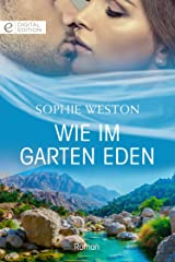 Wie im Garten Eden (Digital Edition) (German Edition) Kindle Edition